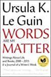 Words Are My Matter: Writings About L...