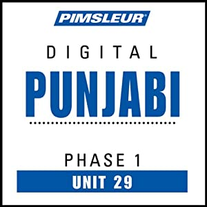 Punjabi Phase 1, Unit 29: Learn to Speak and Understand Punjabi with Pimsleur Language Programs | [Pimsleur]
