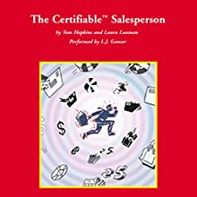 The Certifiable Salesperson Audiobook by Tom Hopkins, Laura Laaman Narrated by L. J. Ganser