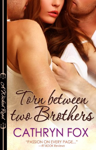 Torn Between Two Brothers (Wicked Reads Book 3) (Torn Between Two Brothers compare prices)