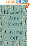 Casting Off: Cazalet Chronicles Book...