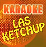 Karaoke: Las Ketchup