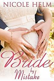 Bride by Mistake (Montana Born Brides series Book 3)