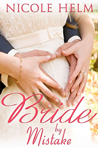 ebook: Bride by Mistake (Montana Born Brides series Book 3) (B00VS1XNS6)