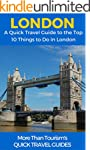 London: A Quick Travel Guide to the T...