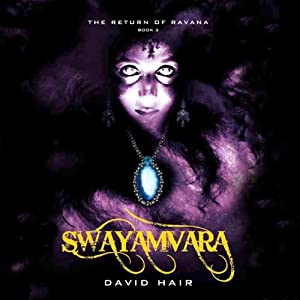 Swayamvara: The Return of Ravana, Book 2 | [David Hair]
