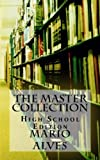 img - for The Master Collection: High School Edition book / textbook / text book