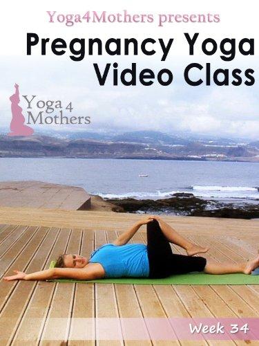 Pregnancy Yoga: Week 34 of Pregnancy