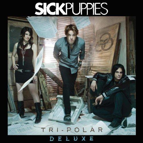 Sick Puppies - Tri-Polar: Deluxe - Zortam Music