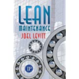 Lean Maintenance ~ Joel Levitt