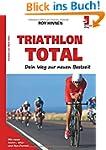 TRIATHLON TOTAL - Dein Weg zur neuen...