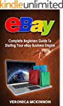 EBAY: Complete Beginners Guide To Sta...