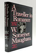 A traveller in romance : uncollected writings 1901-1964