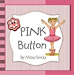 "Children's Books: ""Pink Button""  (Chi..."