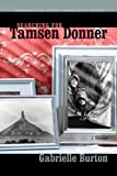 Searching for Tamsen Donner (American Lives)