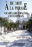 Du mot à la phrase: Vocabulaire espagnol contemporain