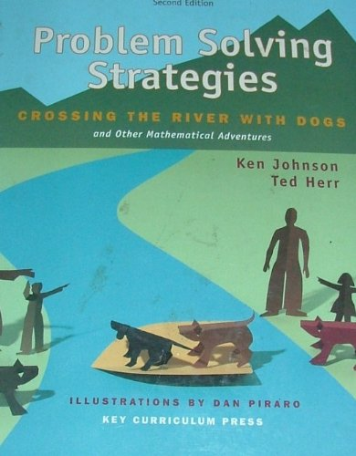 Problem Solving Strategies: Crossing the River with Dogs...