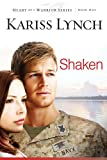 Shaken (Heart of a Warrior)