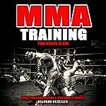 MMA Training: Two Books in One: MMA Training for Beginners, MMA Conditioning |  MMA Training Books,Brandon BK Kesler