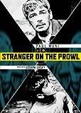 Stranger on the Prowl