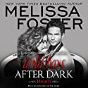 Wild Boys After Dark: Heath: Wild Billionaires After Dark, Book 2 Audiobook by Melissa Foster Narrated by Robert Ashker Kraft
