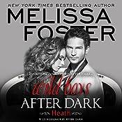 Wild Boys After Dark: Heath: Wild Billionaires After Dark, Book 2   Melissa Foster
