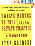 Twelve Months To Your Ideal Private P...