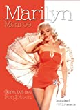 Marilyn Monroe: Gone, but not Forgotten; Includes 6 FREE Postcards (Book and Print Packs)