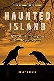 Haunted Island: True Ghost Stories from Martha's Vineyard
