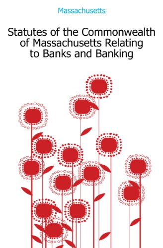 statutes-of-the-commonwealth-of-massachusetts-relating-to-banks-and-banking