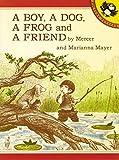 A Boy, a Dog, a Frog, and a Friend