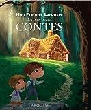 Mon Premier Larousse des plus beaux Contes - nouvelle prsentation (French Edition) (2035834600) by Larousse Staff