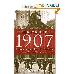 The Panic of 1907 - Robert F. Bruner ,Sean D. Carr