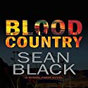 Blood Country: Byron Tibor, Book 2 Audiobook by Sean Black Narrated by Steven Cooper