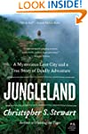 Jungleland: A Mysterious Lost City An...