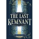 The Last Remnant (The Fourline Trilogy)