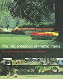 img - for The Regeneration of Public Parks book / textbook / text book