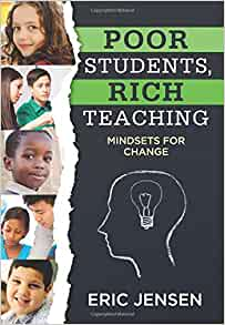 Poor Students, Rich Teaching: Mindsets for Change (Raising ...