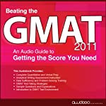 Beating the GMAT 2011: An Audio Guide to Getting the Score You Need |  PrepLogic