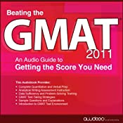 Beating the GMAT 2011: An Audio Guide to Getting the Score You Need | [PrepLogic]