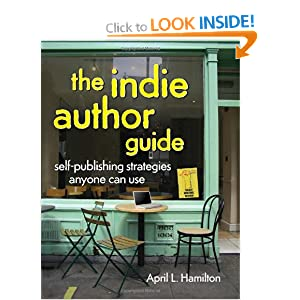Image: Cover of The Indieauthor Guide: Self-Publishing Strategies Anyone Can Use