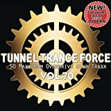 Tunnel Trance Force, Vol. 70
