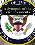 img - for A Synopsis of the Vice Presidents book / textbook / text book