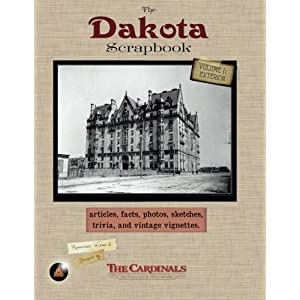The Dakota Scrapbook: Volume 1. Exterior