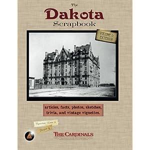 The Dakota Scrapbook: Volume 1. Exterior