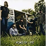 "Road of Lifevon ""Whiskey Myers"""