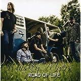 """Road of Lifevon """"Whiskey Myers"""""""
