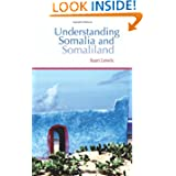 Understanding Somalia and Somaliland: Culture, History and Society