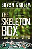 img - for The Skeleton Box: A Starvation Lake Mystery by Gruley, Bryan (2013) Paperback book / textbook / text book