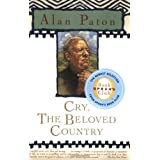 Cry, the Beloved Country ~ Alan Paton